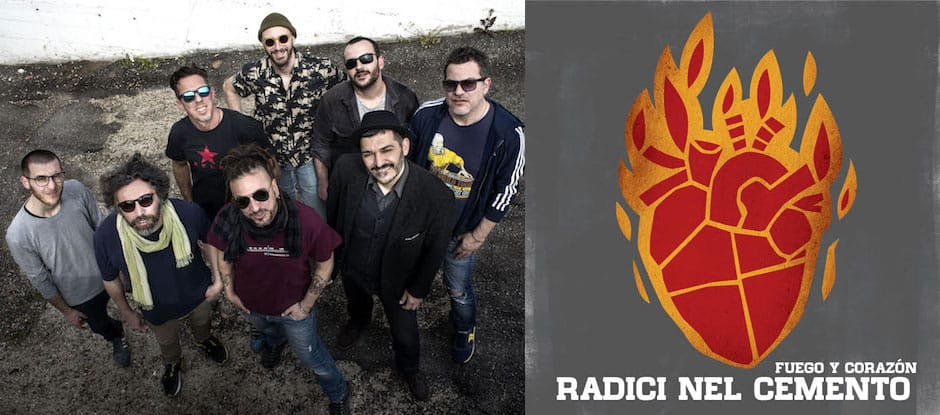 'Fuego y Corazón' nuovo album dei Radici Nel Cemento uscirà il 25 maggio